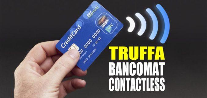 Truffa Bancomat Contactless